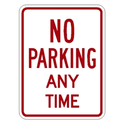 "No Parking Anytime Sign R7-1 18""x12"" No-Parking-Anytime-Sign,parking-sign ,R7-1,municipal-sign"