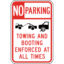 "18""x12"" No Parking Sign Towing Booting Enforced at all times with symbols EGP Reflective .080 Aluminum"